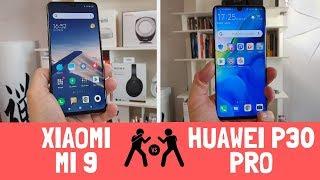 Huawei P30 Pro vs Xiaomi MI 9: 1.000 euro vs 450. La differenza si vede?
