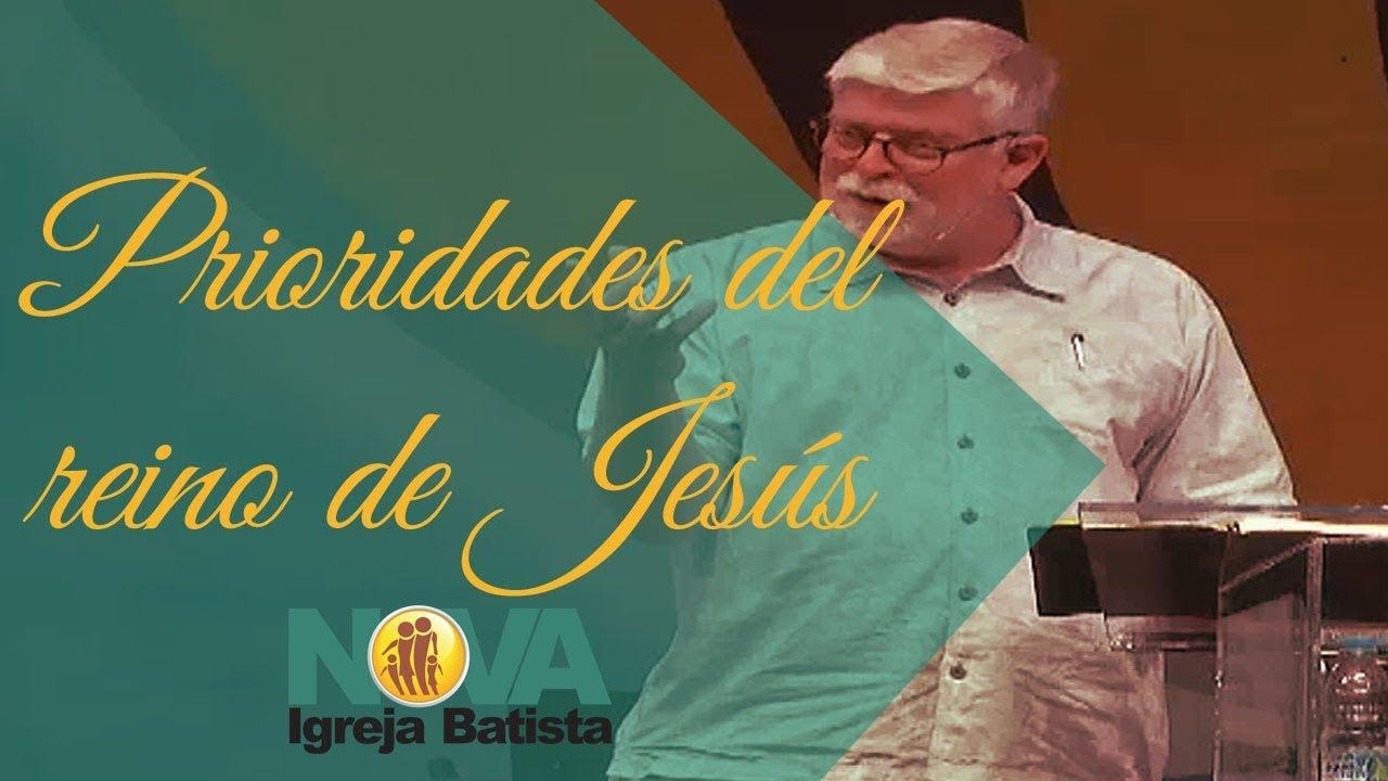 PRIORIDADES DEL REINO DE JESÚS