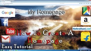 How to create a Homepage For Our Browsers using HTML language : Tutorial (Full HD)