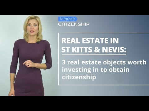 Real estate in Saint Kitts and Nevis 👉 How to obtain citizenship by investing in real estate?