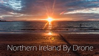 A View of Northern Ireland By Drone in 4K