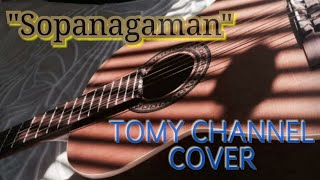 Go'Rame Band - Sopanagaman || TOMY OFFICIAL COVER