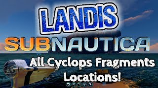 Cyclops Fragments   Subnautica Guides