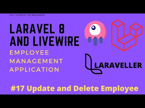 17 Laravel Livewire Tutorial - Employees Management Project - Employee Update and Delete