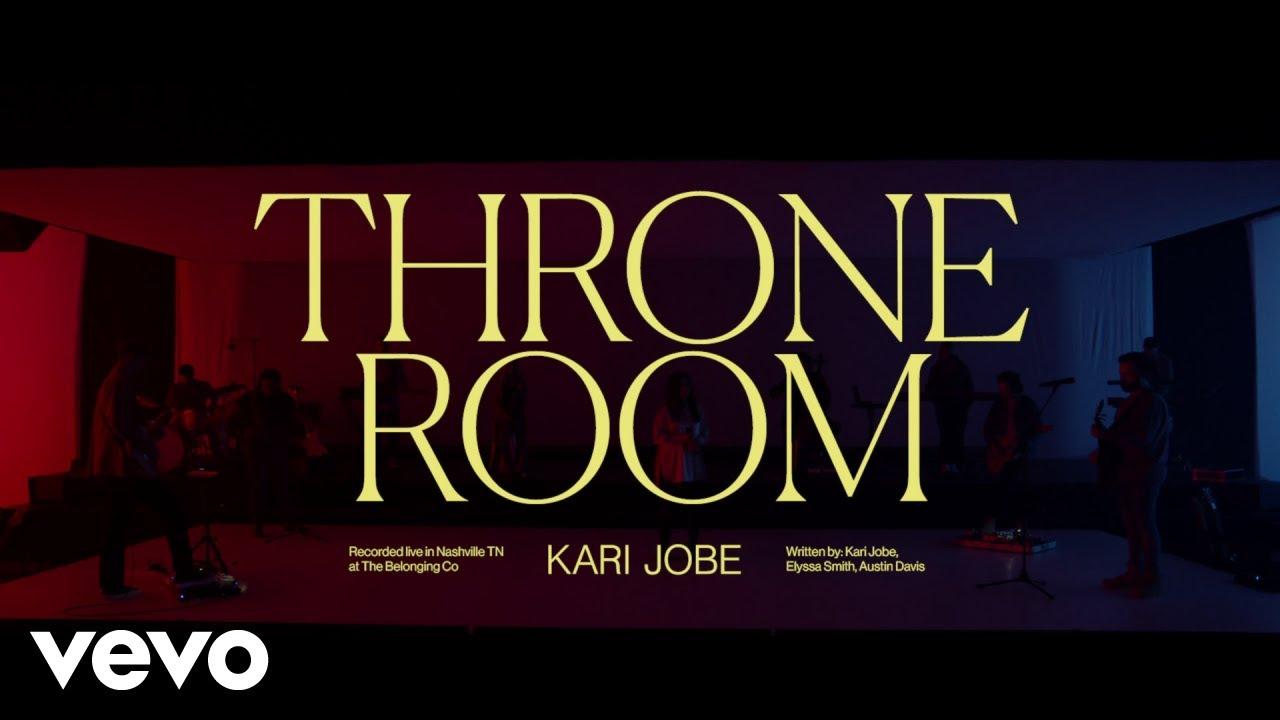 Throne Room, Kari Jobe