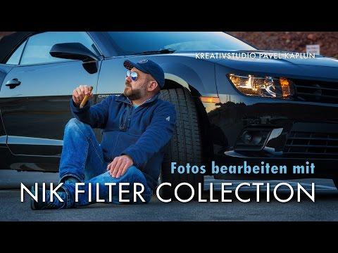 Fotos Bearbeiten Mit NIK Filter Collection