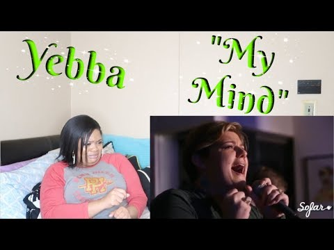 "Yebba-""My Mind""Reaction *UNBELIEVABLE😲*"