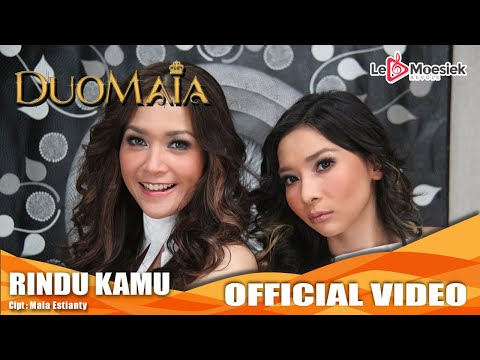 Duo Maia - Rindu Kamu [Official Music Video]