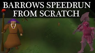 Barrows Speedrun From Scratch (OSRS)