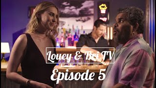 Louey & Bri TV: Episode 5 - SWEATY HANDS