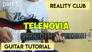 Reality Club - Telenovia (Tutorial Gitar) Part 1