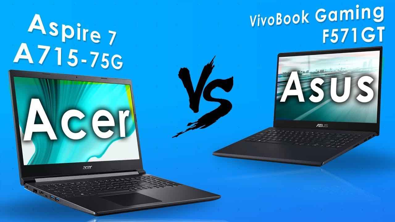 Acer Aspire 7 A715-75G vs Asus VivoBook Gaming F571GT | Lap Talk #6 (2020)