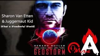 geostorm teaser trailer music sharon van etten juggernaut kid what a wonderful world