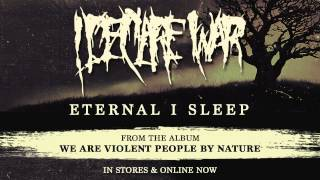 I Declare War - Eternal I Sleep (Full Album Stream)