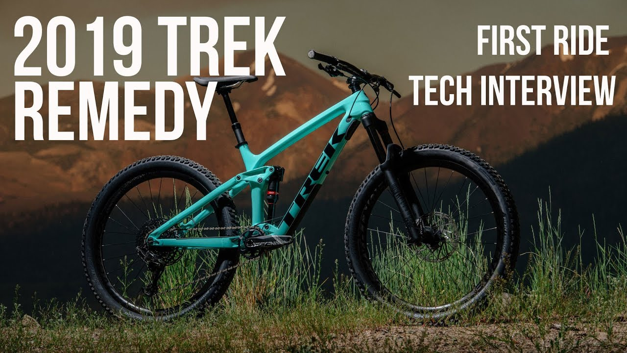 a49e9a25995 2019 Trek Remedy. First Ride Review and Tech Info - YouTube