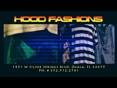 "HOOD FASHIONS ""Ocala's Urban Clothing Store"""