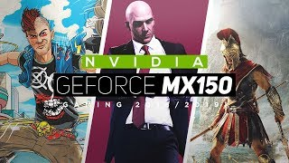 NVIDIA GeForce MX150 Gaming Performance 2018/2019! - All New Games!