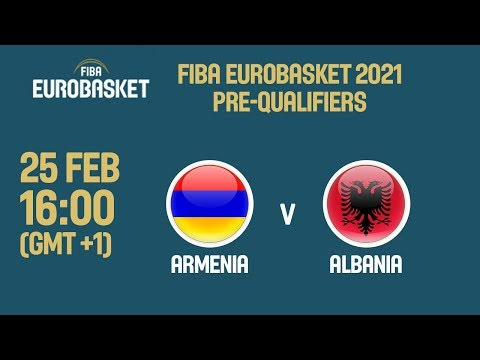 Armenia v Albania - FIBA EuroBasket 2021 Pre-Qualifiers