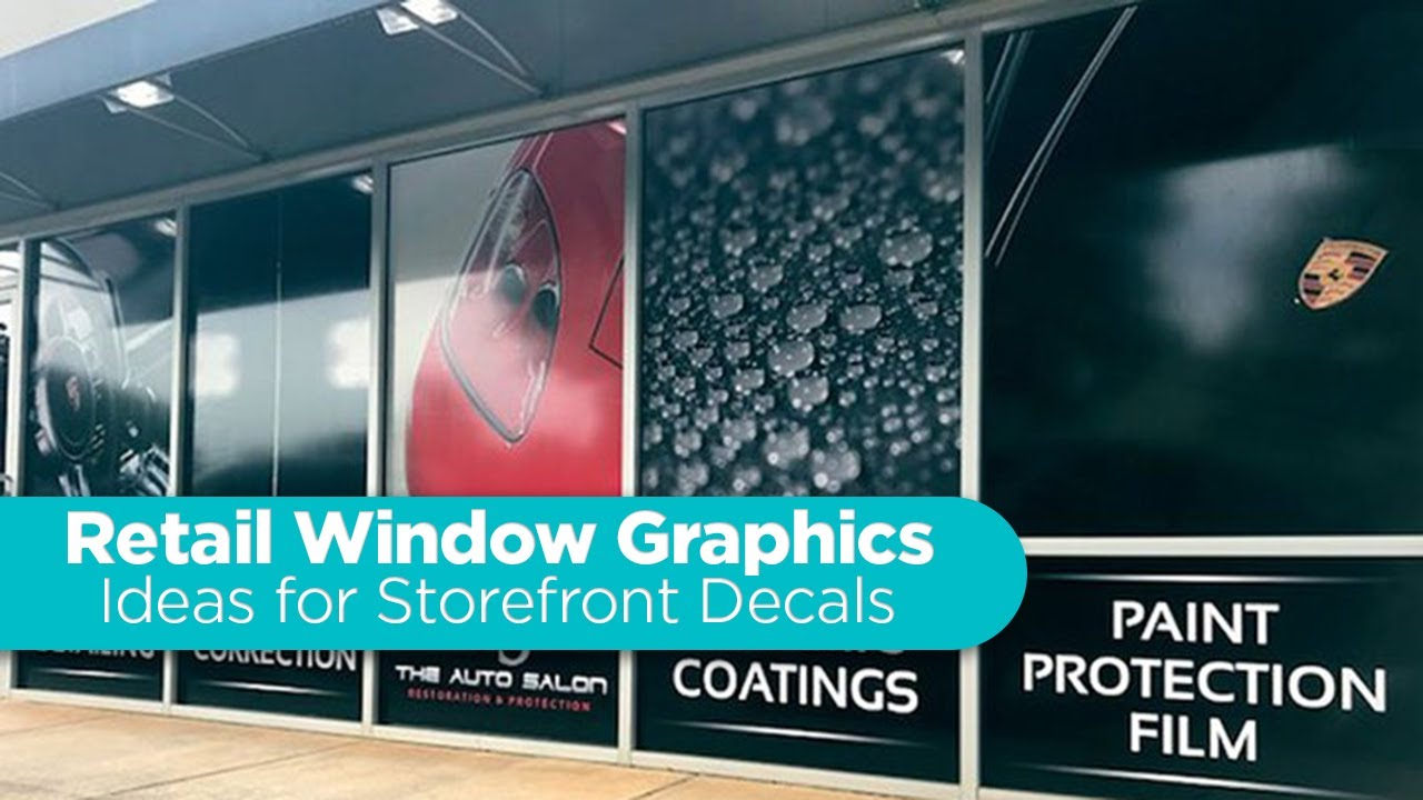 Retail Window Graphics – Ideas for Store Window Decals