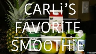 Healthy Recipes | Carli's Favorite Smoothie