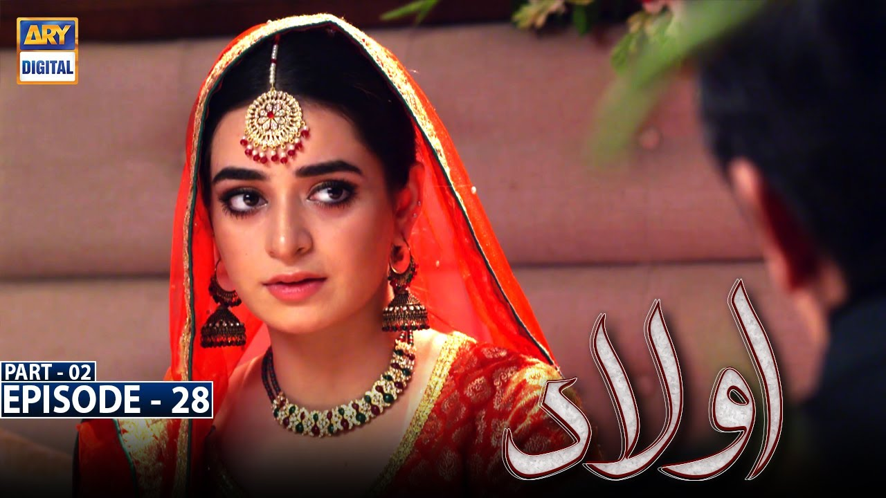 Download Aulaad Episode 28 - Part 2 [Subtitle Eng] - 18th May 2021 - ARY Digital Drama