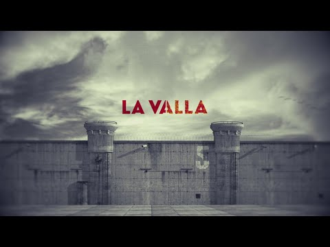 'La Valla', tráiler final