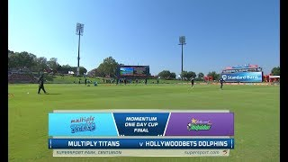 Momentum One Day Cup Final | Titans vs Dolphins