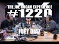 Joe rogan experience 1220 - joey diaz mp3