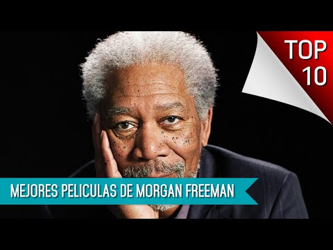 Las Mejores 10 Peliculas De Morgan Freeman