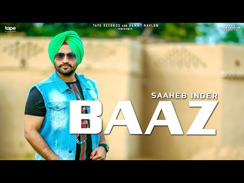 BAAZ - Saaheb Inder | Aayi Vaisakhi 2018 | Latest Punjabi Song 2018 | Tape Records