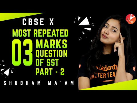 Most Repeated 3 Mark Questions & Answers L2 | Social Science Class 10 Important Questions | Vedantu