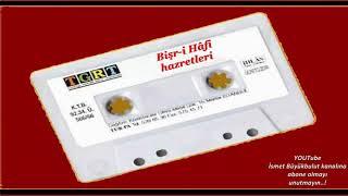 Evliyalar Serisi kasetleri / Bişr-i Hâfi hazretleri