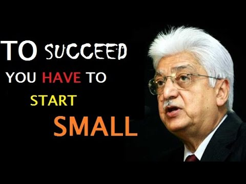 Azim Premji – DREAM BIG. START SMALL. ACT NOW Motivational Videos for Students