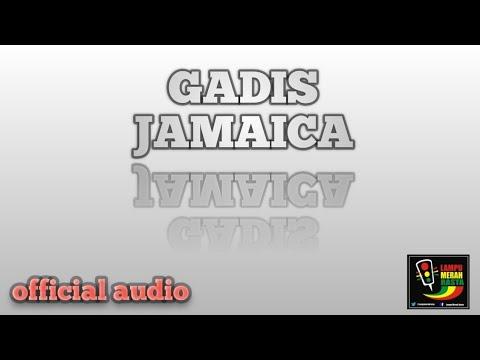 GADIS JAMAICA - LAMPU MERAH RASTA (OFFICIAL AUDIO)