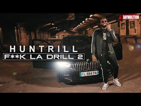 Youtube: Huntrill – F**k La Drill 2 I Daymolition
