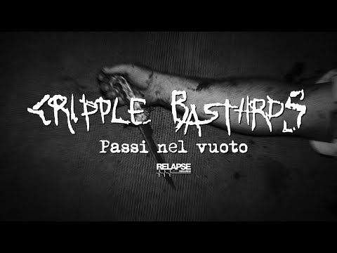 CRIPPLE BASTARDS - Passi Nel Vuoto (Official Music Video)
