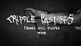 CRIPPLE BASTARDS - Passi Nel Vuoto (Official Music Video)