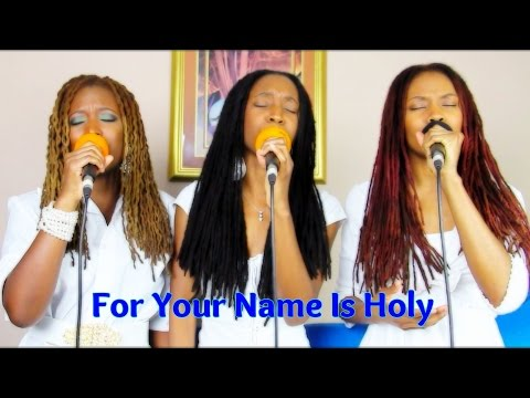 For Your Name Is Holy   Paul Wilbur   A Capella