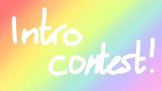 Intro/Outro Contest! ~ Gacha Gëm