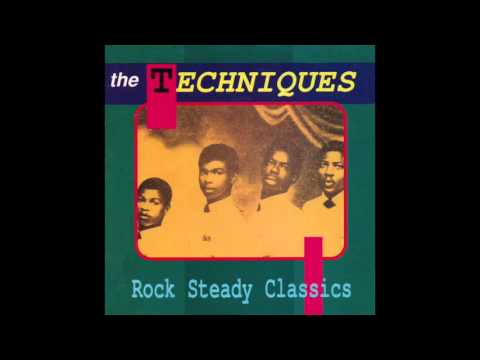 The Techniques - Rock Steady Classics (Full Album)