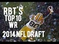 Top 10 Wide Receivers in 2014 NFL Draft