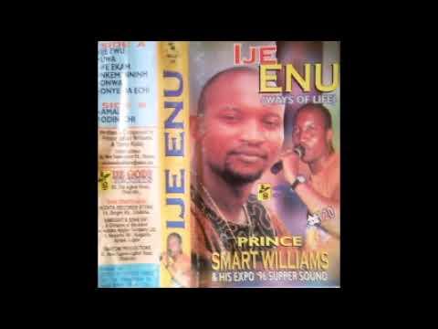 Prince Smart Williams - Ije Enu