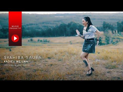 Syahiba Saufa - Kadieu We Lah