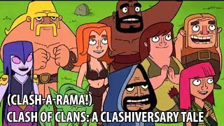 Clash of Clans: A Clashiversary Tale (Clash-A-Rama!) part-1