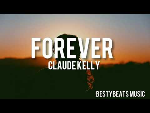 Forever - Claude Kelly