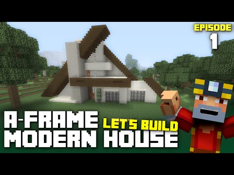 Minecraft Xbox One: Let's Build an A-Frame Modern House - Part 1!