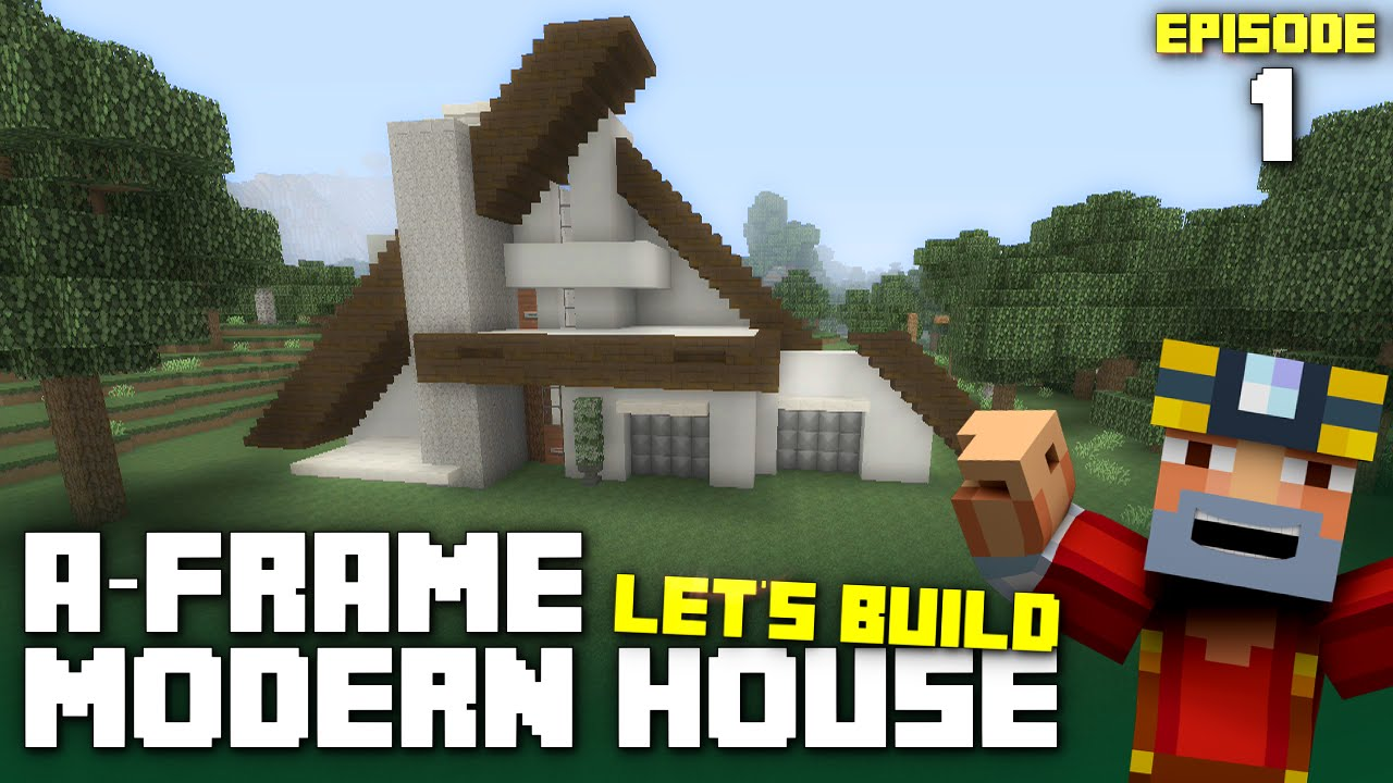 Minecraft Xbox One Lets Build an AFrame Modern House Part 1