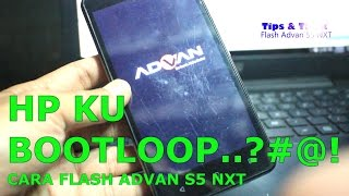 Tutorial Flash ADVAN S5 NXT, Gratis Frimware