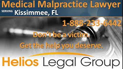 Kissimmee Medical Malpractice Lawyer & Attorney - Florida