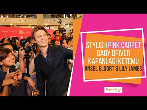 Serunya Red Carpet BABY DRIVER, KapanLagi Ketemu Ansel Elgort & Lily James